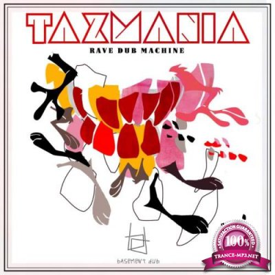 Rave Dub Machine - Tazmania (2019)