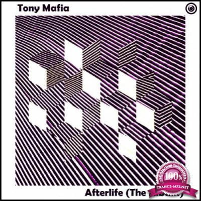 Tony Mafia - Afterlife (The Album) (2019)