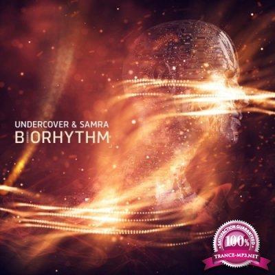 Undercover & Samra - Biorhythm EP (2019)