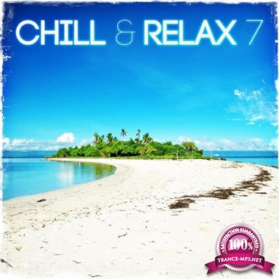 Chill and Relax 7 (2019)