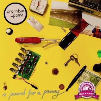 Crombie Point - A Pound For A Penny (2019)