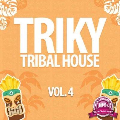 Triky Tribal House, Vol. 4 (2019)