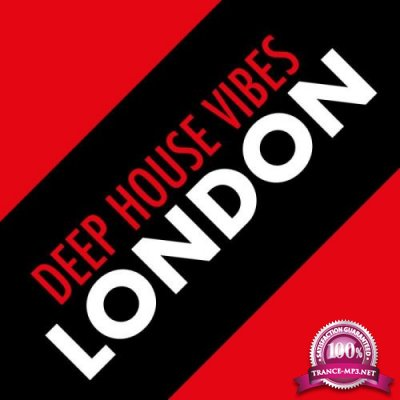 Deep House Vibes London (2019)