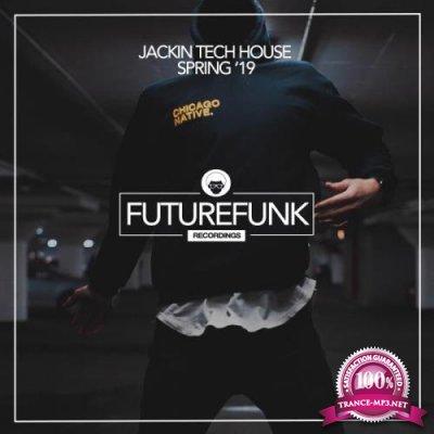 Jackin Tech House Spring '19 (2019)
