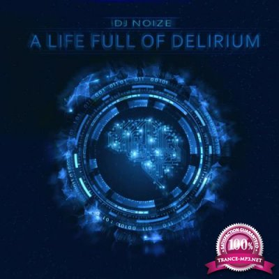 A Life Full Of Delirium (2019)