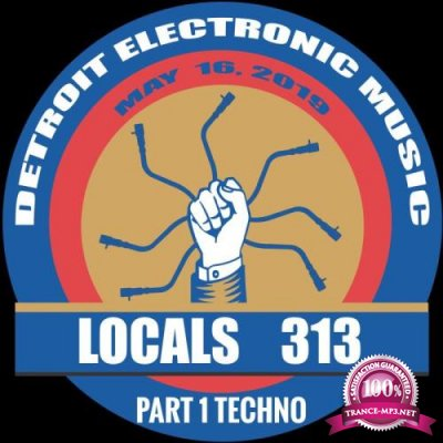 Detroit Locals 313, Part. 1 (2019)