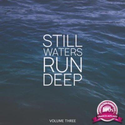 Still Waters Run Deep, Vol. 3 (2019)