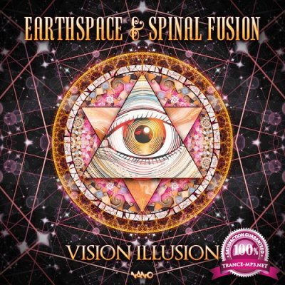 Earthspace & Spinal Fusion - Vision Illusion (Single) (2019)