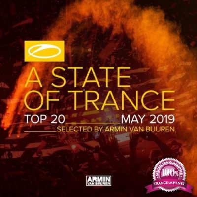 A State Of Trance Top 20 May 2019 (Selected by Armin van Buuren) (2019)