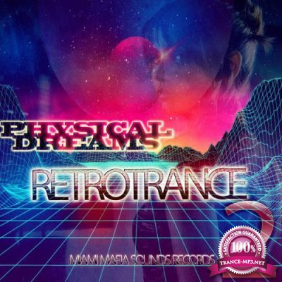 Physical Dreams - Retrotrance2 (2019)