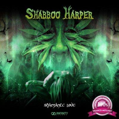 Shabboo Harper - Shamanic Love EP (2019)