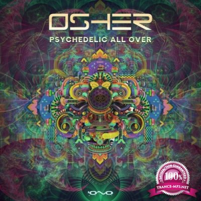 Osher - Psychedelic All Over EP (2019)