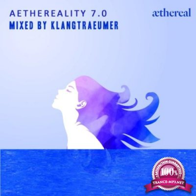 Aethereality 7.0 (2019)