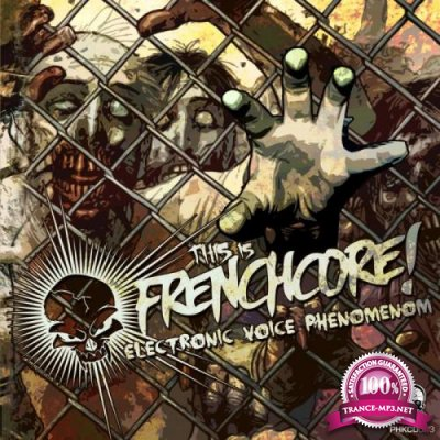 This Is Frenchcore: EVP Electronic Voice Phenomenom (2019)