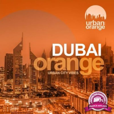 Urban Orange Music - Dubai Orange (2019)