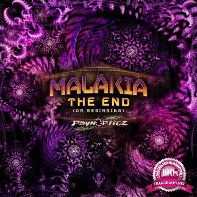 Malakia - The End (Or Beginning) EP (2019)