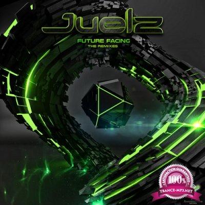 Juelz - Future Facing: The Remixes (Single) (2019)