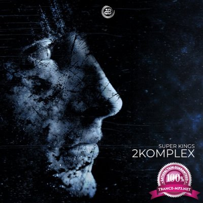 2Komplex - Super Kings (Single) (2019)