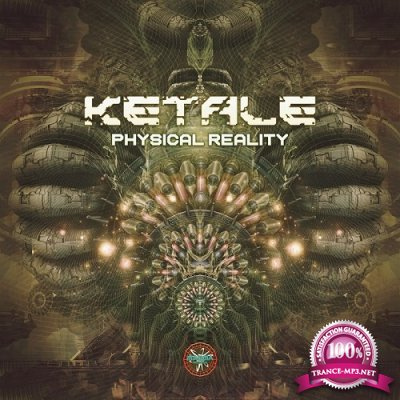 Ketale - Physical Reality EP (2019)