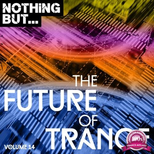 Nothing But... The Future of Trance, Vol. 14 (2019)