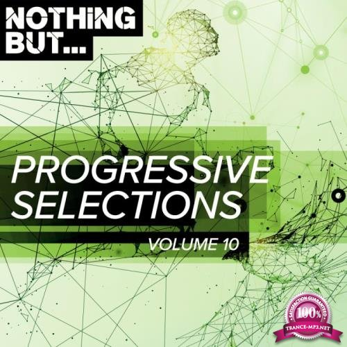 Nothing But... Progressive Selections, Vol. 10 (2019)