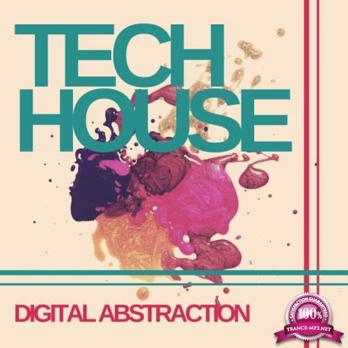 Digital Abstraction Tech House (2019)