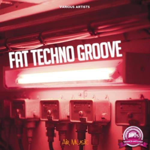 Fat Techno Groove (2019)