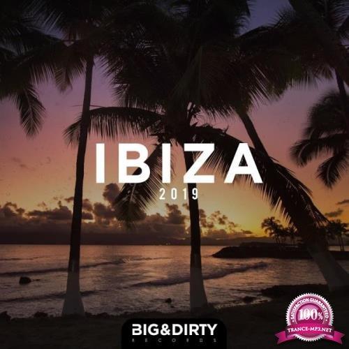 Big & Dirty Ibiza 2019 (2019)