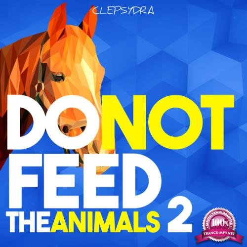 Do Not Feed The Animals 2 (2019)