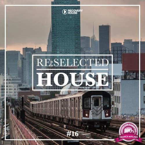 Re:selected House, Vol. 16 (2019)
