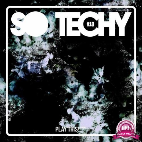Play This! Records - So Techy! #18 (2019)