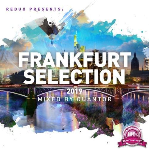 Quantor - Redux Frankfurt Selection 2019 (2019)
