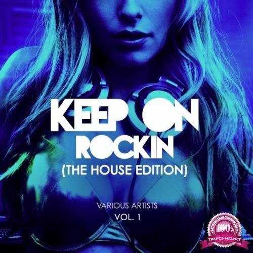 Keep on Rockin' (The House Edition), Vol. 1 (2019)