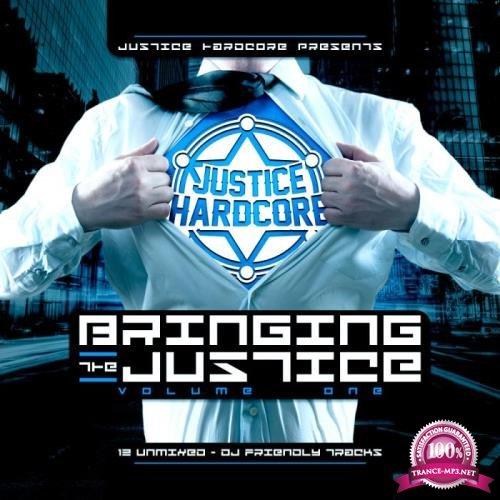 Bringing The Justice, Vol. 1 (2019)