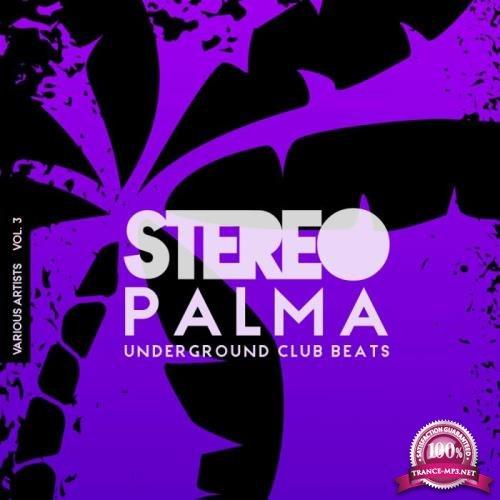 Stereo Palma (Underground Club Beats), Vol. 3 (2019)