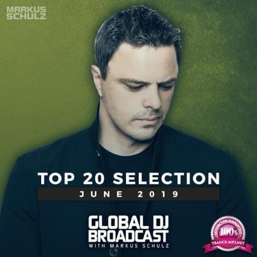 Markus Schulz - Global DJ Broadcast Top 20 June 2019 (2019)