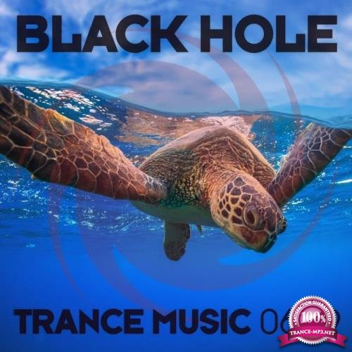 Black Hole: Black Hole Trance Music 06-19 (2019)