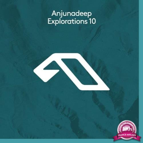 Anjunadeep Explorations 10 (2019)