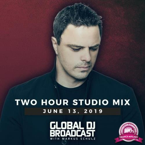 Markus Schulz - Global DJ Broadcast (2019-06-13) 2 Hour Mix
