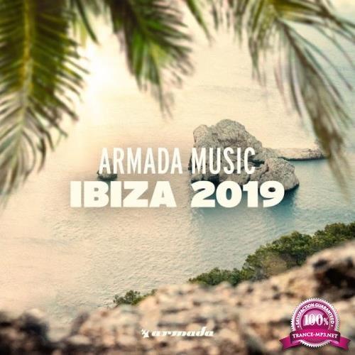 Armada Music B.V. - Armada Music: Ibiza 2019 (2019)