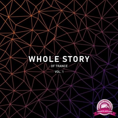 Whole Story Of Trance Vol. 1 (2019)