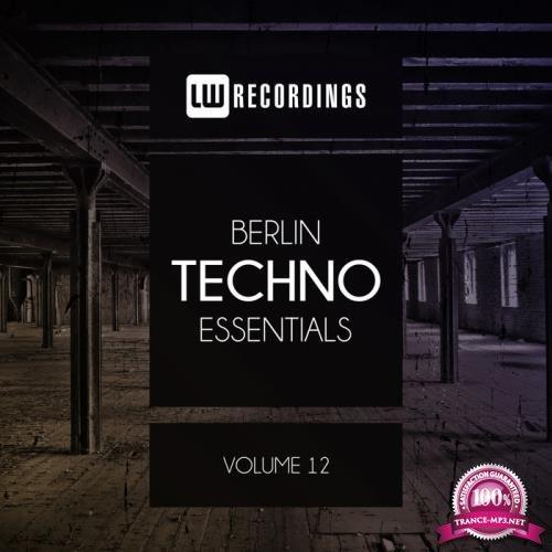 Berlin Techno Essentials, Vol. 12 (2019)