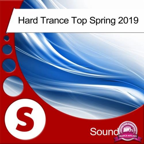 Soundfield - Hard Trance Top Spring 2019 (2019)