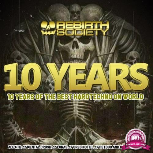 10 Years Of Rebirth Society Records (2019) Flac