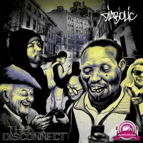 Diabolic - The Disconnect (2019)