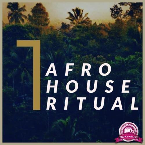 Afro House Ritual, Vol. 1 (2019)
