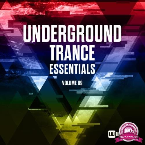 Underground Trance Essentials, Vol. 09 (2019)