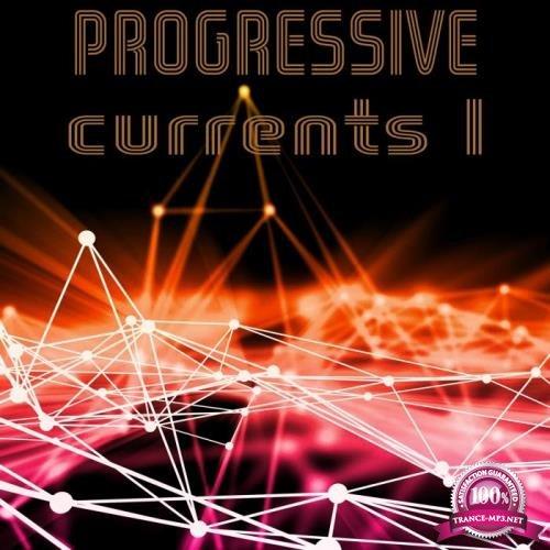 Progressive Currents, Vol. 1 (2019)