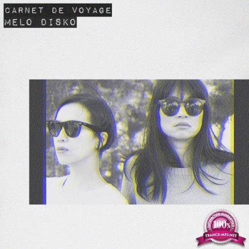 Carnet De Voyage - Melo Disko (2019)