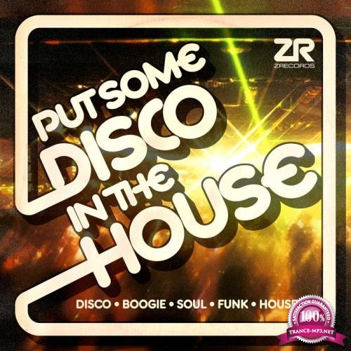 Z Records Presents: Put Some Disco In The House (2019)